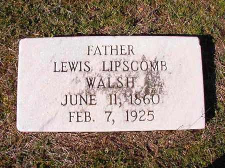 WALSH, LEWIS LIPSCOMB - Dallas County, Arkansas | LEWIS LIPSCOMB WALSH - Arkansas Gravestone Photos