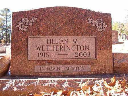 WETHERINGTON, LILLIAN W - Dallas County, Arkansas | LILLIAN W WETHERINGTON - Arkansas Gravestone Photos