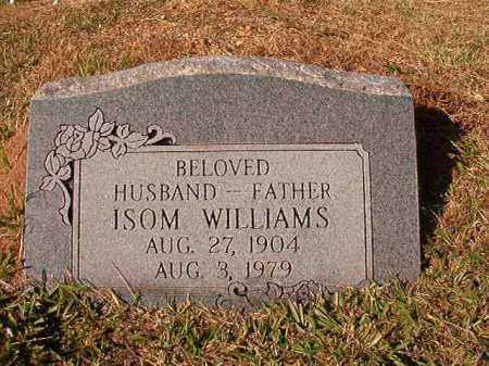WILLIAMS, ISOM - Dallas County, Arkansas | ISOM WILLIAMS - Arkansas Gravestone Photos