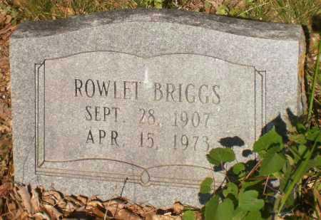 BRIGGS, ROWLET - Drew County, Arkansas | ROWLET BRIGGS - Arkansas Gravestone Photos