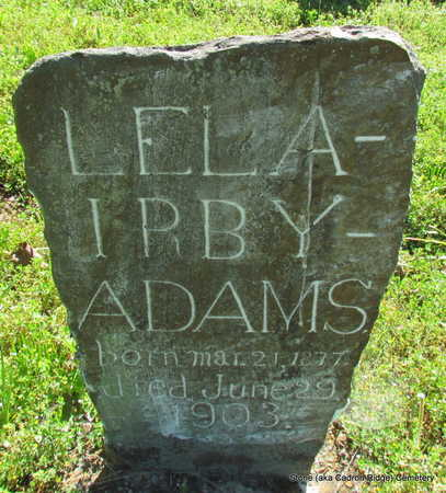 ADAMS, LELA - Faulkner County, Arkansas | LELA ADAMS - Arkansas Gravestone Photos