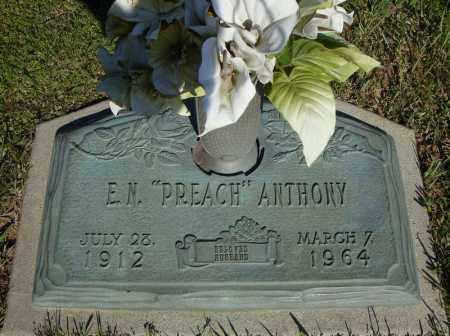 "ANTHONY, E.N. ""PREACH"" - Faulkner County, Arkansas   E.N. ""PREACH"" ANTHONY - Arkansas Gravestone Photos"