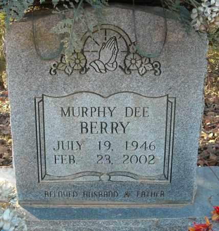 BERRY, MURPHY DEE - Faulkner County, Arkansas   MURPHY DEE BERRY - Arkansas Gravestone Photos