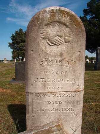 BRIDWELL, SARAH A. - Faulkner County, Arkansas | SARAH A. BRIDWELL - Arkansas Gravestone Photos