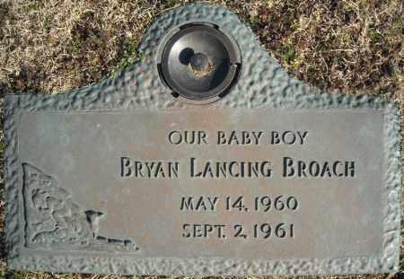 BROACH, BRYAN LANCING - Faulkner County, Arkansas   BRYAN LANCING BROACH - Arkansas Gravestone Photos