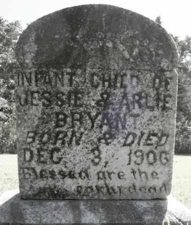 BRYANT, INFANT CHILD (1) - Faulkner County, Arkansas | INFANT CHILD (1) BRYANT - Arkansas Gravestone Photos