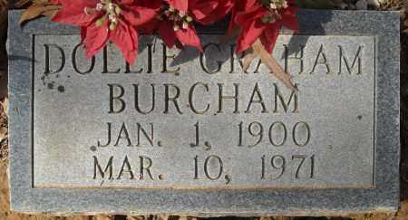 GRAHAM BURCHAM, DOLLIE - Faulkner County, Arkansas | DOLLIE GRAHAM BURCHAM - Arkansas Gravestone Photos