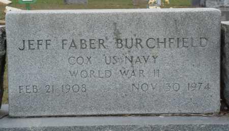 BURCHFIELD  (VETERAN WWII), JEFF FABER - Faulkner County, Arkansas | JEFF FABER BURCHFIELD  (VETERAN WWII) - Arkansas Gravestone Photos