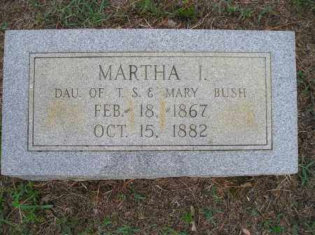 BUSH, MARTHA I. - Faulkner County, Arkansas | MARTHA I. BUSH - Arkansas Gravestone Photos