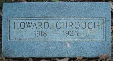 CHROUCH, HOWARD - Faulkner County, Arkansas | HOWARD CHROUCH - Arkansas Gravestone Photos