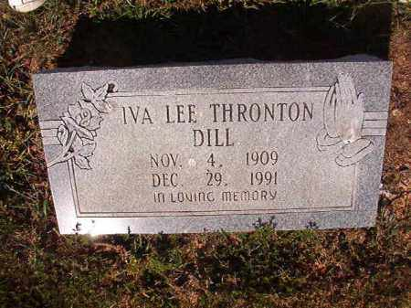 THRONTON DILL, IVA LEE - Faulkner County, Arkansas | IVA LEE THRONTON DILL - Arkansas Gravestone Photos