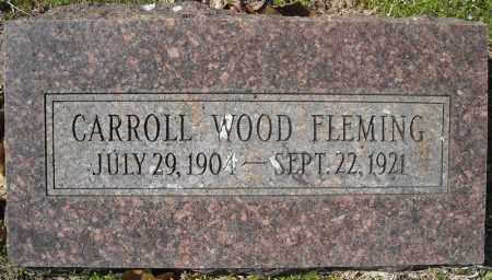 FLEMING, CARROLL WOOD - Faulkner County, Arkansas | CARROLL WOOD FLEMING - Arkansas Gravestone Photos