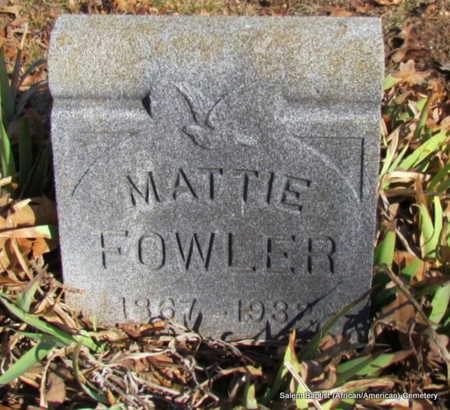 FOWLER, MATTIE - Faulkner County, Arkansas   MATTIE FOWLER - Arkansas Gravestone Photos