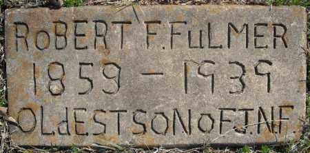 FULMER, ROBERT F. - Faulkner County, Arkansas | ROBERT F. FULMER - Arkansas Gravestone Photos