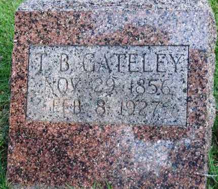 GATELEY, T. B. - Faulkner County, Arkansas   T. B. GATELEY - Arkansas Gravestone Photos