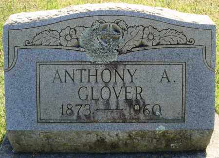 GLOVER, ANTHONY A. - Faulkner County, Arkansas   ANTHONY A. GLOVER - Arkansas Gravestone Photos