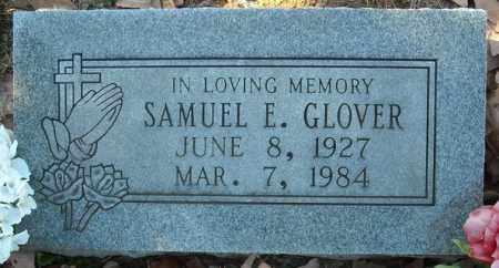 GLOVER, SAMUEL E. - Faulkner County, Arkansas | SAMUEL E. GLOVER - Arkansas Gravestone Photos