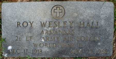 HALL (VETERAN WWII), ROY WESLEY - Faulkner County, Arkansas | ROY WESLEY HALL (VETERAN WWII) - Arkansas Gravestone Photos