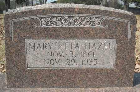 HAZEL, MARY ETTA - Faulkner County, Arkansas   MARY ETTA HAZEL - Arkansas Gravestone Photos