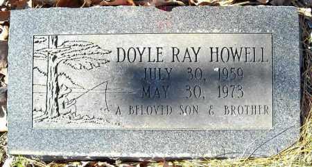 HOWELL, DOYLE RAY - Faulkner County, Arkansas | DOYLE RAY HOWELL - Arkansas Gravestone Photos