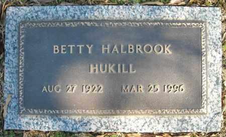 HUKILL, BETTY - Faulkner County, Arkansas | BETTY HUKILL - Arkansas Gravestone Photos