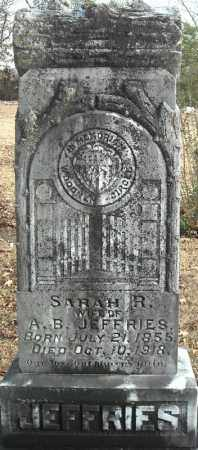 JEFFRIES, SARAH R. - Faulkner County, Arkansas | SARAH R. JEFFRIES - Arkansas Gravestone Photos