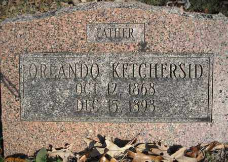 KETCHERSID, ORLANDO - Faulkner County, Arkansas | ORLANDO KETCHERSID - Arkansas Gravestone Photos