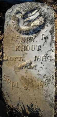 KROUT, HENRY R. - Faulkner County, Arkansas | HENRY R. KROUT - Arkansas Gravestone Photos