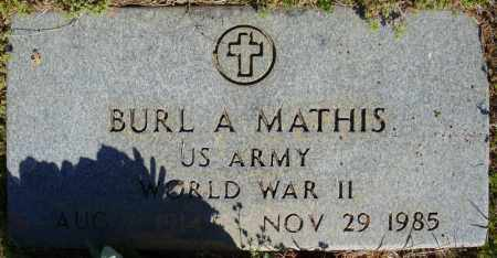 MATHIS (VETERAN WWII), BURL A - Faulkner County, Arkansas | BURL A MATHIS (VETERAN WWII) - Arkansas Gravestone Photos