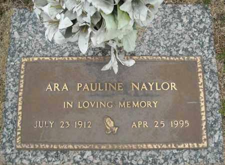 NAYLOR, ARA PAULINE - Faulkner County, Arkansas | ARA PAULINE NAYLOR - Arkansas Gravestone Photos