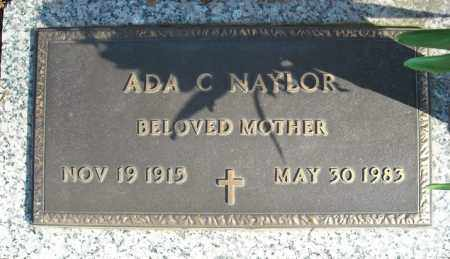NAYLOR, ADA C. (CLOSE UP) - Faulkner County, Arkansas | ADA C. (CLOSE UP) NAYLOR - Arkansas Gravestone Photos