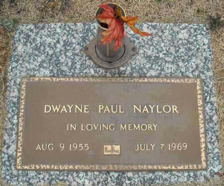 NAYLOR, DWAYNE PAUL - Faulkner County, Arkansas   DWAYNE PAUL NAYLOR - Arkansas Gravestone Photos