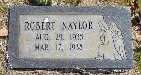 NAYLOR, ROBERT - Faulkner County, Arkansas | ROBERT NAYLOR - Arkansas Gravestone Photos