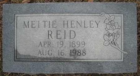 REID, METTIE HENLEY - Faulkner County, Arkansas | METTIE HENLEY REID - Arkansas Gravestone Photos