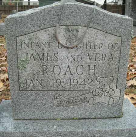 ROACH, INFANT DAUGHTER - Faulkner County, Arkansas | INFANT DAUGHTER ROACH - Arkansas Gravestone Photos
