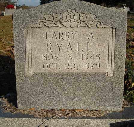 RYALL, LARRY A. - Faulkner County, Arkansas | LARRY A. RYALL - Arkansas Gravestone Photos