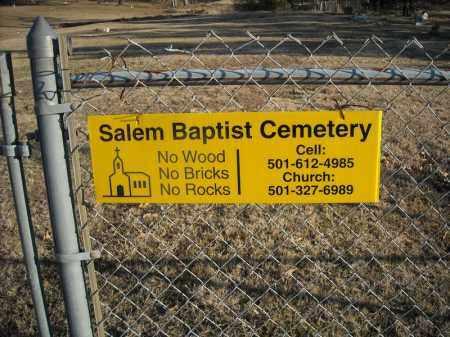 *SALEM BAPTIST CEMETERY SIGN,  - Faulkner County, Arkansas    *SALEM BAPTIST CEMETERY SIGN - Arkansas Gravestone Photos