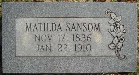 SANSOM, MATILDA - Faulkner County, Arkansas | MATILDA SANSOM - Arkansas Gravestone Photos