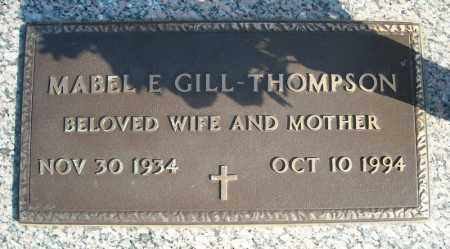 GILL-THOMPSON, MABEL E. - Faulkner County, Arkansas | MABEL E. GILL-THOMPSON - Arkansas Gravestone Photos