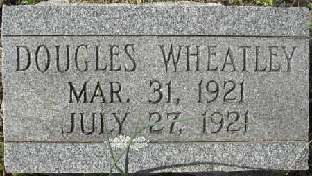 WHEATLEY, DOUGLAS - Faulkner County, Arkansas | DOUGLAS WHEATLEY - Arkansas Gravestone Photos