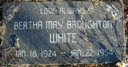 BROUGHTON WHITE, BERTHA MAY - Faulkner County, Arkansas | BERTHA MAY BROUGHTON WHITE - Arkansas Gravestone Photos
