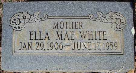 WHITE, ELLA MAE - Faulkner County, Arkansas | ELLA MAE WHITE - Arkansas Gravestone Photos