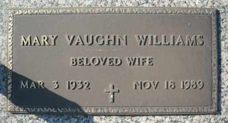 WILLIAMS, MARY VAUGHN - Faulkner County, Arkansas | MARY VAUGHN WILLIAMS - Arkansas Gravestone Photos