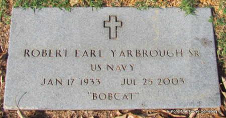 YARBROUGH, SR. (VETERAN), ROBERT EARL - Faulkner County, Arkansas | ROBERT EARL YARBROUGH, SR. (VETERAN) - Arkansas Gravestone Photos