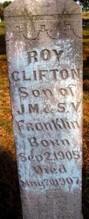 FRANKLIN, ROY CLIFTON - Franklin County, Arkansas | ROY CLIFTON FRANKLIN - Arkansas Gravestone Photos
