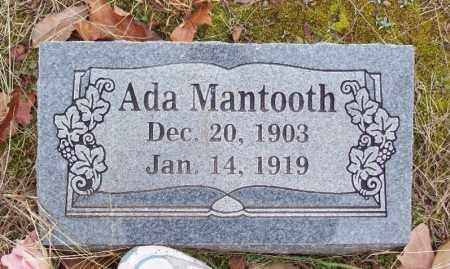 MANTOOTH, ADA - Franklin County, Arkansas | ADA MANTOOTH - Arkansas Gravestone Photos