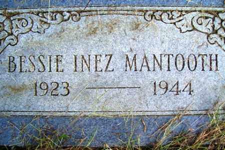 MANTOOTH, BESSIE INEZ - Franklin County, Arkansas | BESSIE INEZ MANTOOTH - Arkansas Gravestone Photos