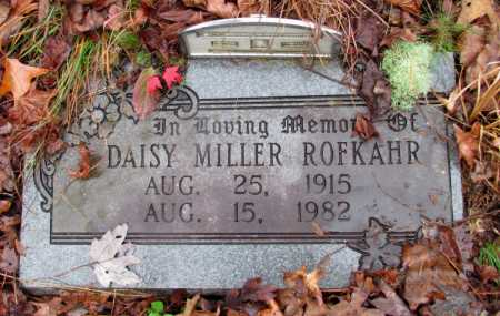 MILLER ROFKAHR, DAISY - Franklin County, Arkansas | DAISY MILLER ROFKAHR - Arkansas Gravestone Photos