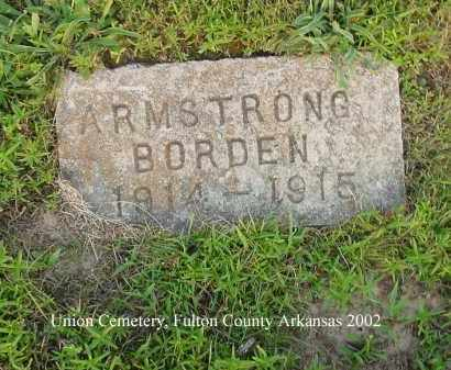 ARMSTRONG, BORDEN - Fulton County, Arkansas | BORDEN ARMSTRONG - Arkansas Gravestone Photos