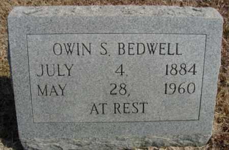 BEDWELL, OWIN S. - Fulton County, Arkansas | OWIN S. BEDWELL - Arkansas Gravestone Photos